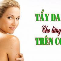 Bạn đã biết cách tẩy tế bào chết trên da cho từng vùng cơ thể?